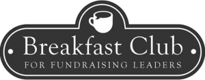 Breakfast Clubs for Directors & Heads of Fundraising